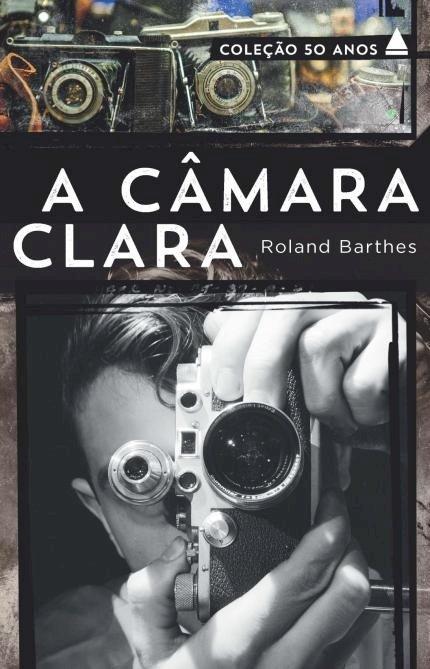 Resumo A Câmara Clara de Roland Barthes