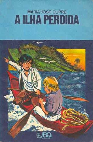 Resumo A Ilha Perdida - Maria José Dupré