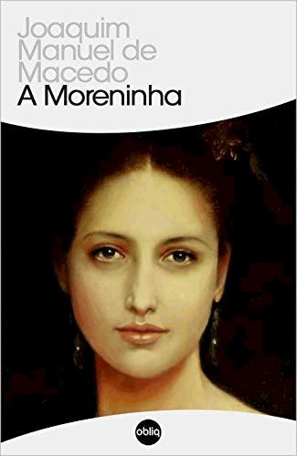 Resumo A Moreninha - Joaquim Manuel de Macedo