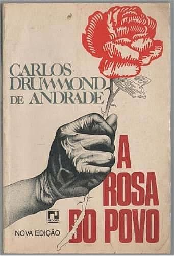 Resumo A Rosa do Povo - Carlos Drummond de Andrade