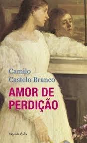 Resumo Amor de Perdição - Camilo Castelo Branco