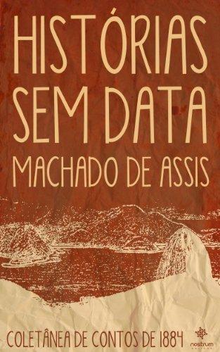 Resumo Histórias sem Data - Machado de Assis