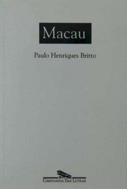Resumo Macau - Paulo Henriques Britto