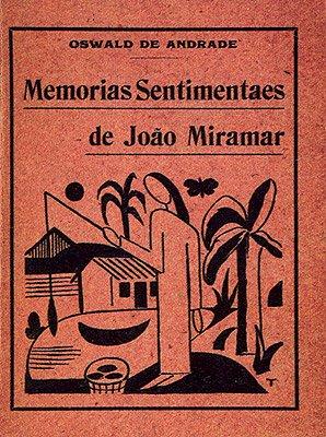 Resumo Memórias Sentimentais de João Miramar