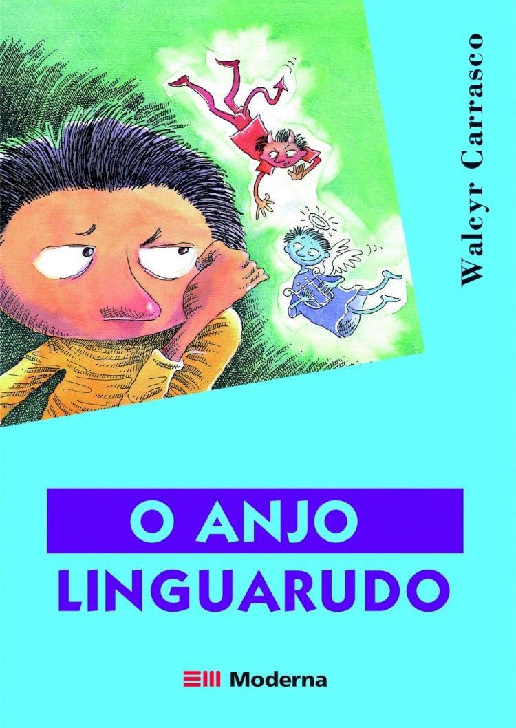 Resumo O Anjo Linguarudo de Walcyr Carrasco