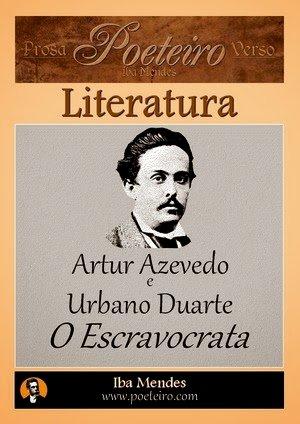 Resumo O Escravocrata - Artur Azevedo