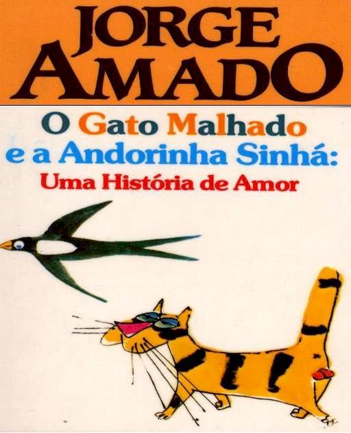 Resumo O Gato Malhado e a Andorinha Sinhá - Jorge Amado