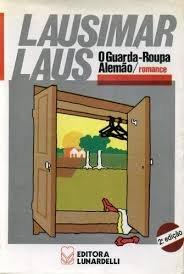 Resumo O Guarda-Roupa Alemão - Lausimar Laus