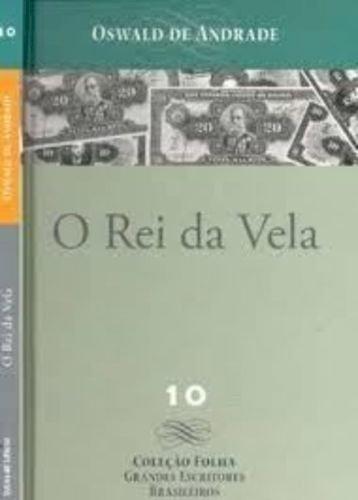 Resumo O Rei da Vela - Oswald de Andrade