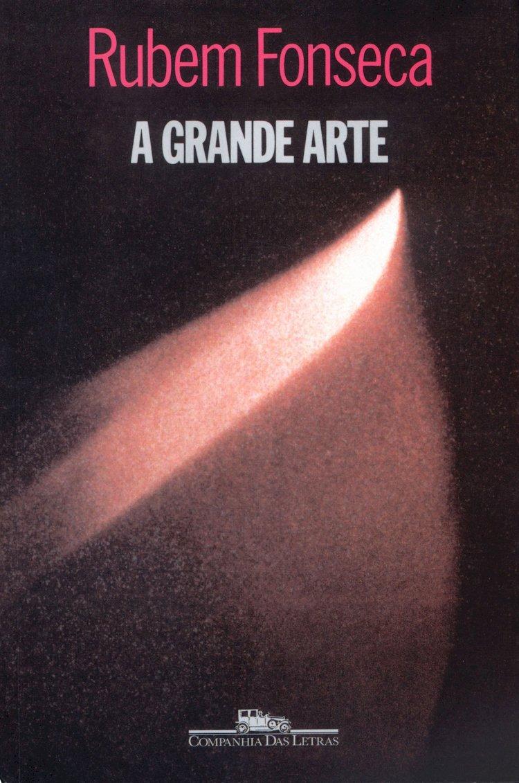 Resumo A Grande Arte - José Rubem Fonseca