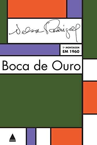 Resumo Boca de Ouro - Nelson Rodrigues