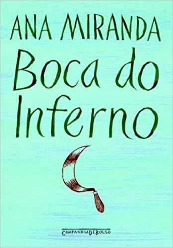 Resumo Boca do Inferno - Ana Miranda