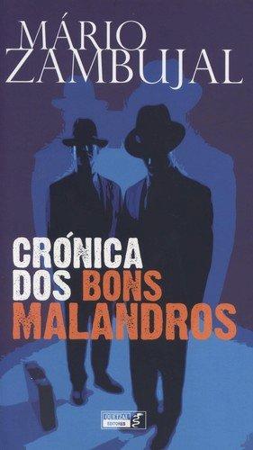 Resumo Crônica dos Bons Malandros - Mário Zambujal