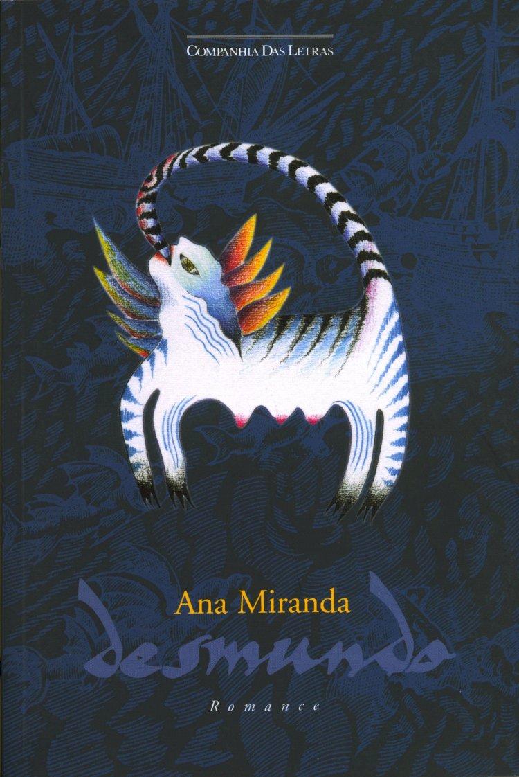Resumo Desmundo - Ana Miranda