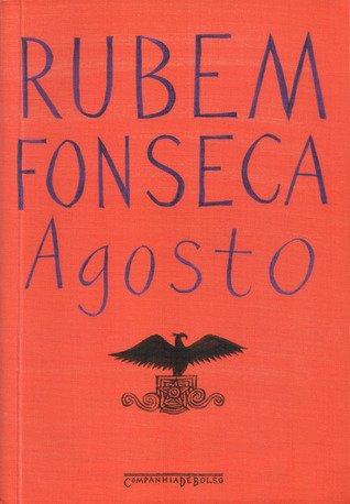 Resumo do Livro Agosto - Rubem Fonseca