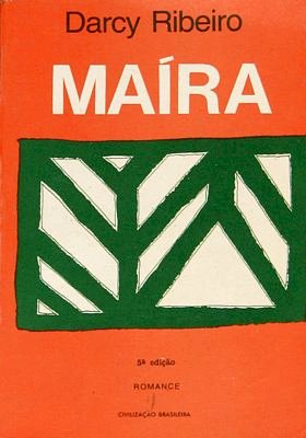 Resumo do Livro Maíra de Darcy Ribeiro
