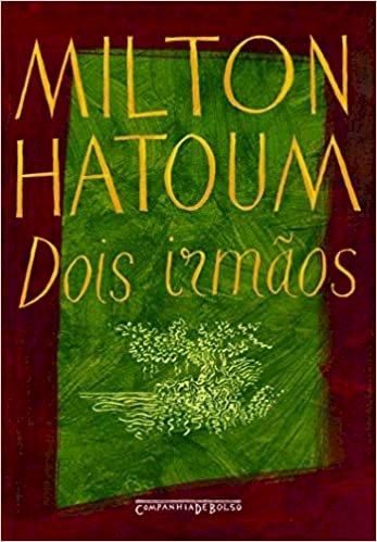 Resumo Dois Irmãos - Milton Hatoum - Completo