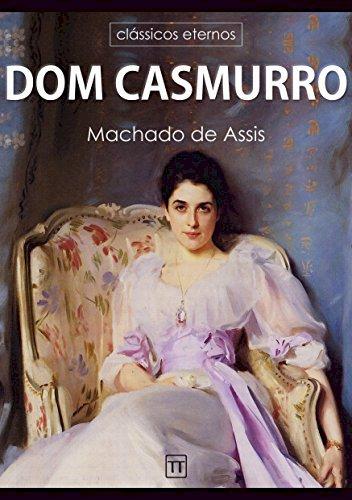Resumo Dom Casmurro - Machado de Assis