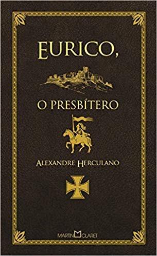 Resumo Eurico o Presbítero - Alexandre Herculano