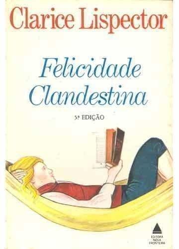 Resumo Felicidade Clandestina - Clarice Lispector
