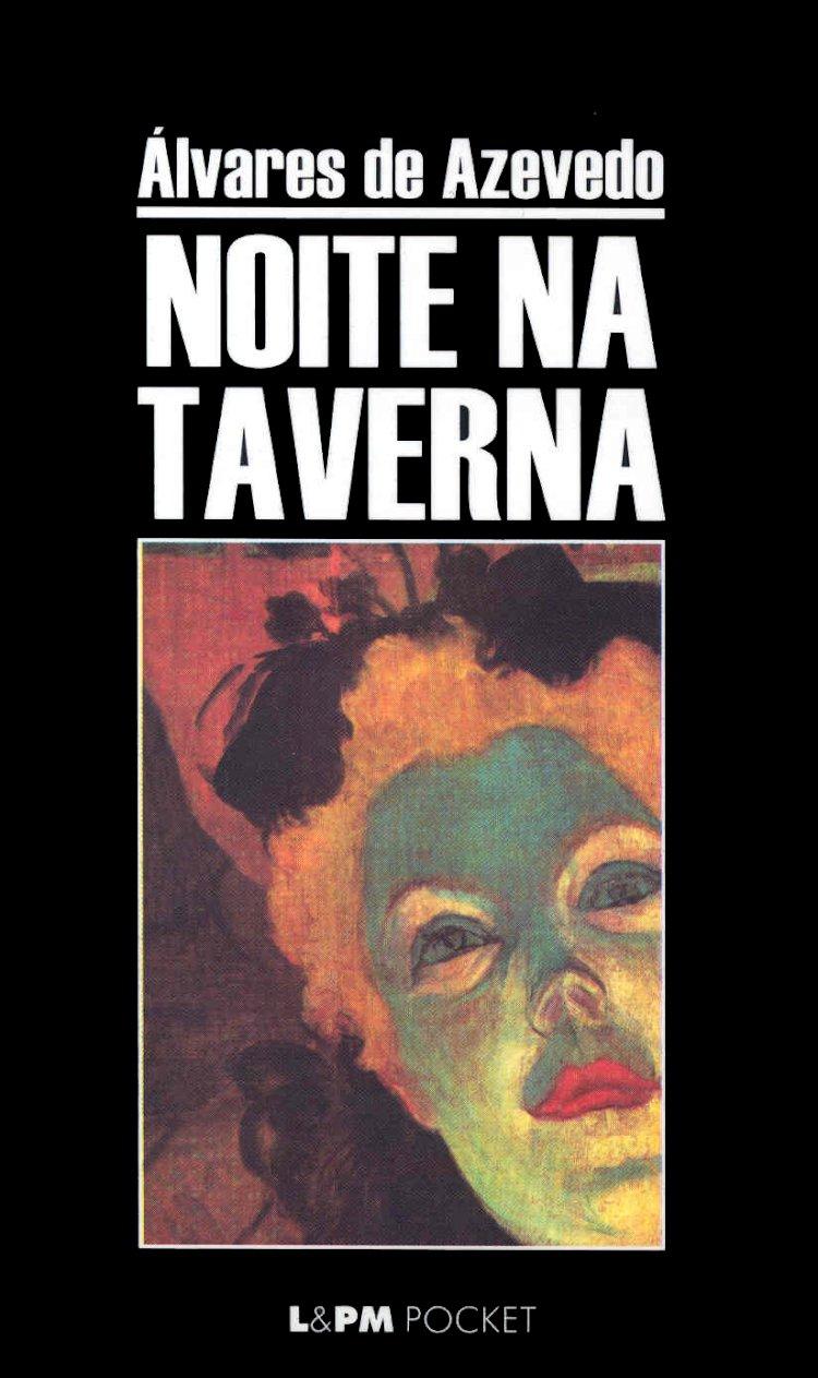 Resumo Noite na Taverna - Álvares de Azevedo