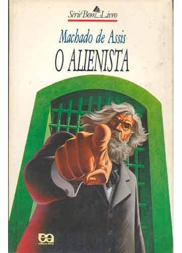 Resumo O Alienista - Machado de Assis