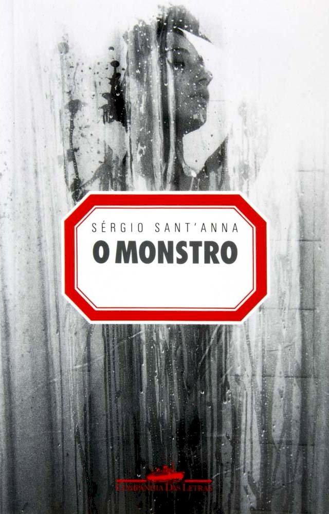 Resumo O Monstro - Sérgio Sant'Anna