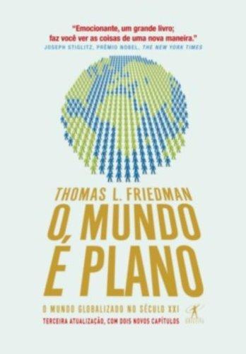 Resumo O Mundo é Plano - Thomas L. Friedman