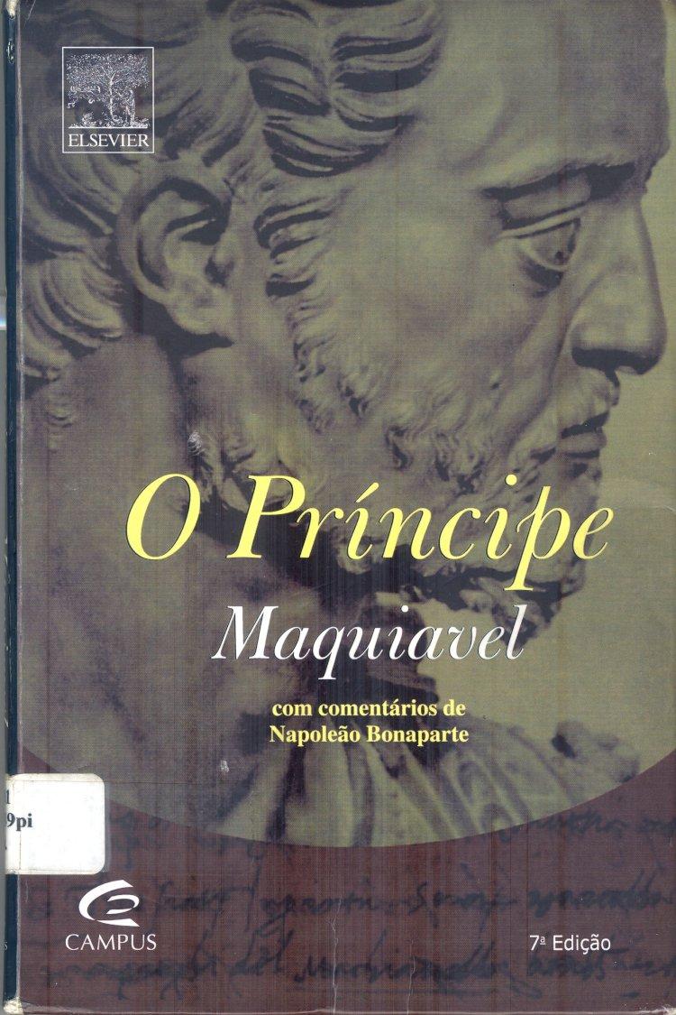 Resumo O Príncipe Maquiavel - Napoleão Bonaparte
