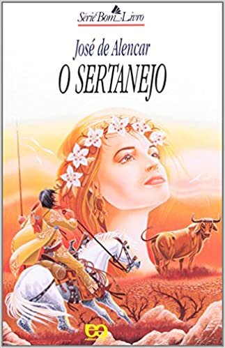 Resumo O Sertanejo - José de Alencar