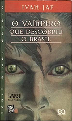 Resumo O Vampiro que Descobriu o Brasil