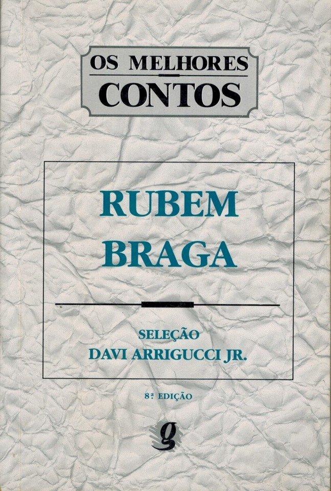 Resumo Os Melhores Contos - Rubem Braga