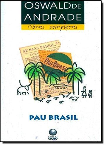 Resumo Pau Brasil - Oswald de Andrade