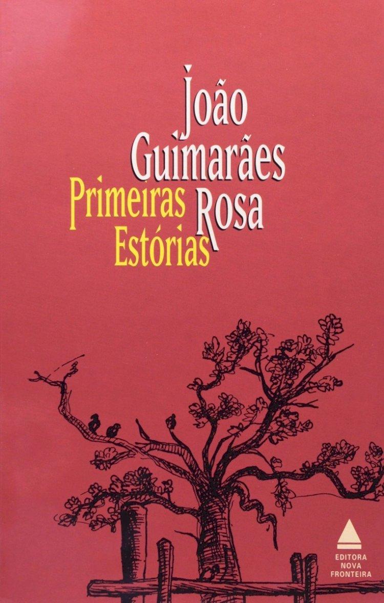 Resumo Primeiras Estórias - João Guimarães Rosa