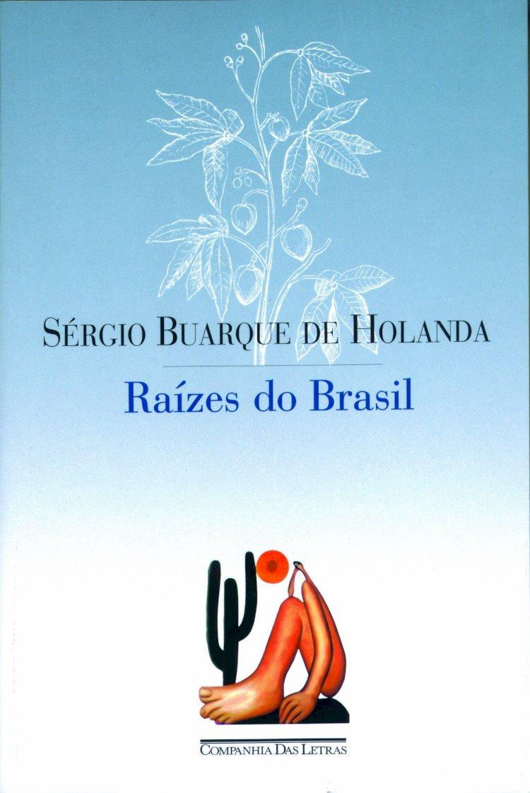 Resumo Raizes do Brasil - Sergio Buarque de Holanda