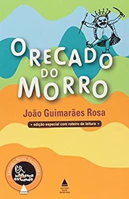 Resumo Recado do Morro - Guimarães Rosa