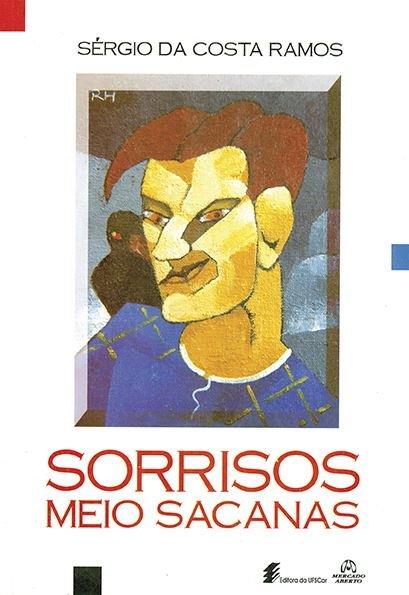 Resumo Sorrisos Meio Sacanas - Sérgio da Costa Ramos