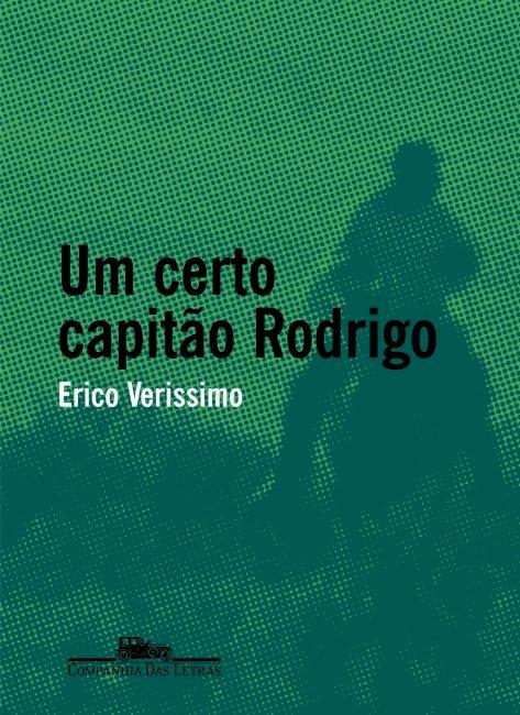 Resumo Um Certo Capitão Rodrigo - Érico Veríssimo
