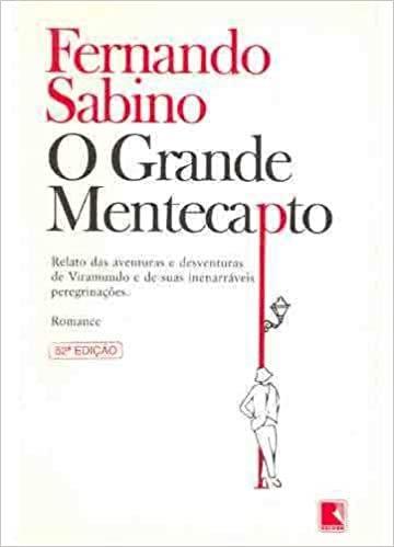 Resumo O Grande Mentecapto - Fernando Sabino
