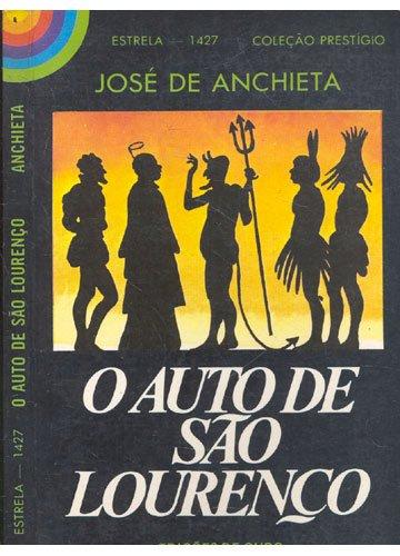 Resumo O Auto de São Lourenço - Padre Anchieta