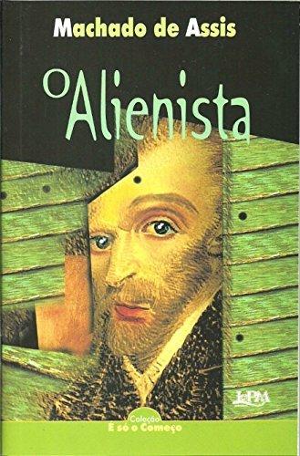 Resumo II O Alienista - Machado de Assis