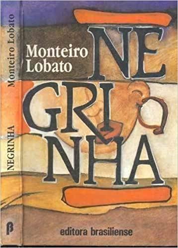 Resumo Negrinha - Monteiro Lobato