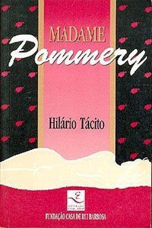 Resumo Madame Pommery - Hilário Tácito