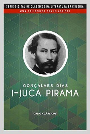 Resumo II Juca Pirama - Gonçalves Dias
