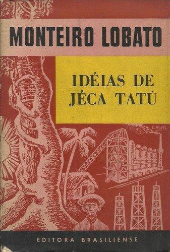 Resumo Idéias de Jeca Tatu - Monteiro Lobato