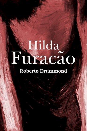Resumo Hilda Furacão - Roberto Drummond