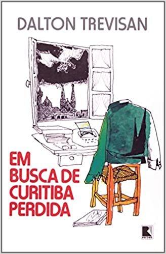 Resumo Em Busca de Curitiba Perdida - Dalton Trevisan