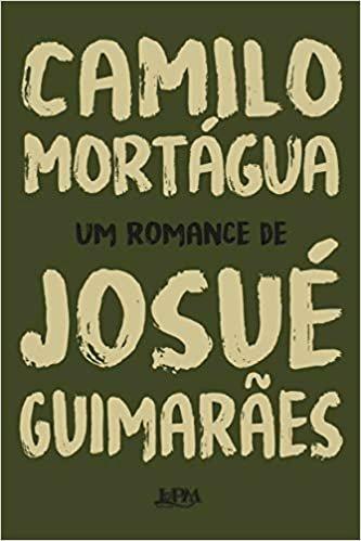 Resumo Camilo Mortágua - Josué Guimarães