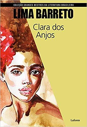 Resumo Clara dos Anjos - Lima Barreto