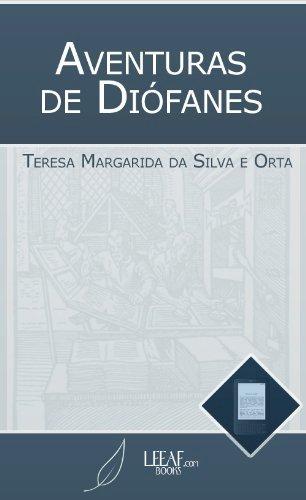 Resenha Aventuras de Diófanes - Teresa Margarida da Silva e Orta